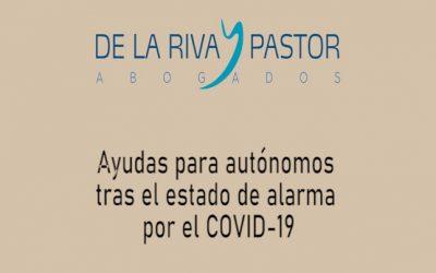 Ayudas para trabajadores autónomos tras el Estado de Alarma por el Covid-19