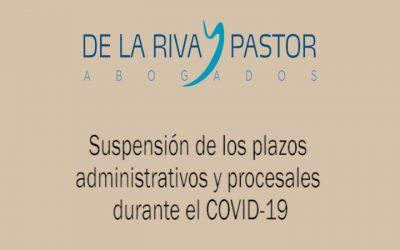 Coronavirus | Suspensión de los plazos administrativos y procesales
